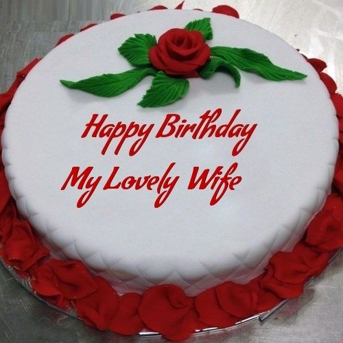 Cake For Sweet Wife Birthday