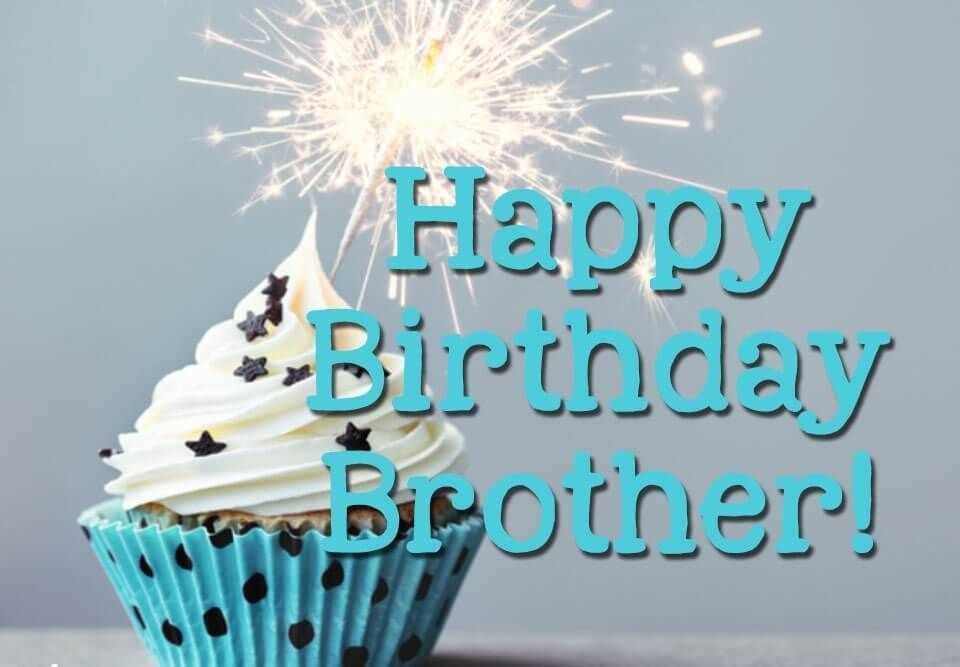 Happy Birthday Images For My Cute Brother
